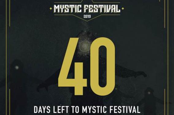 MYSTIC FESTIVAL 2019:  Zostało niewiele dni do festiwalu!
